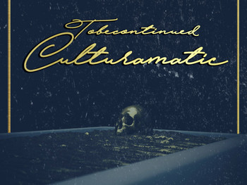 IMSOTOBEFRESH Presents: #TOBECONTINUED Culturamatic