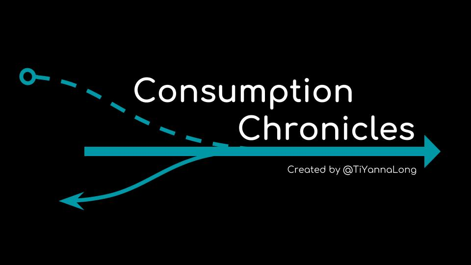 Consumption Chronicles