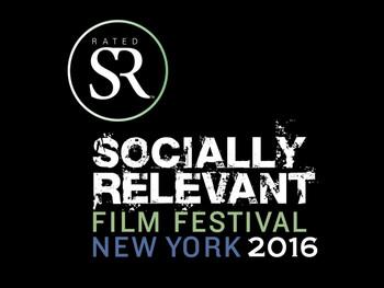The Socially Relevant Film Festival, NYC