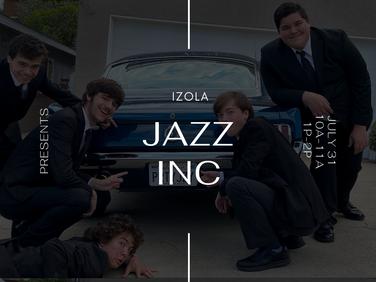 IZOLA WELCOMES JAZZ INC