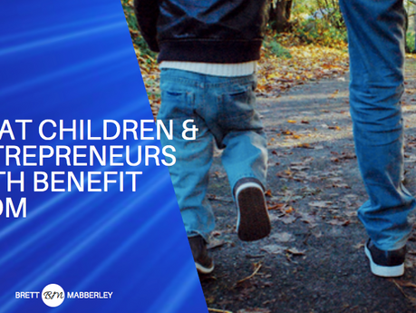What Do Children And Entrepreneurs Both Benefit From?