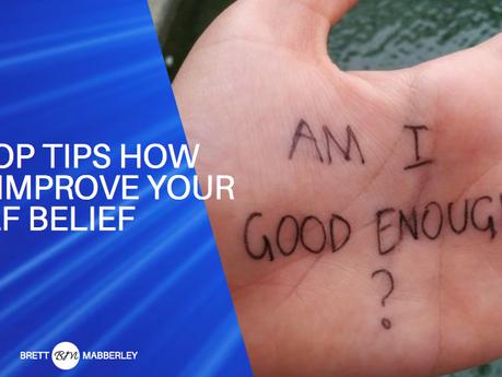 Improve Your Self Belief