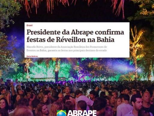 Presidente da Abrape confirma festas de Réveillon na Bahia