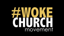 Woke Church Movement