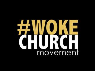 Woke Church Movement
