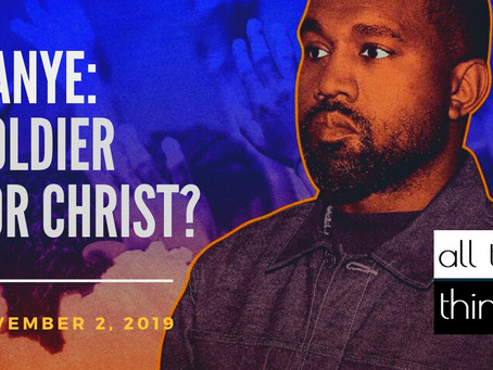 Kanye: Soldier for Christ?