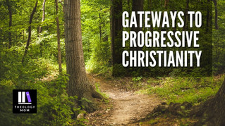 Are You Paying for Your College Student to Get On-Ramped into Progressive Christianity?