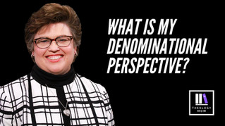 What is My Denominational Perspective?