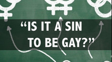 Teaching Series: Is It a Sin to be Gay?