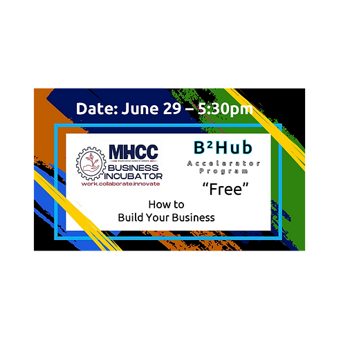 How to Build Your Business: Startup - Accelerate - Launch at MHCC