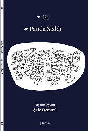 ET- PANDA SEDDİ
