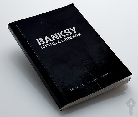 Banksy _ Myths & Legends