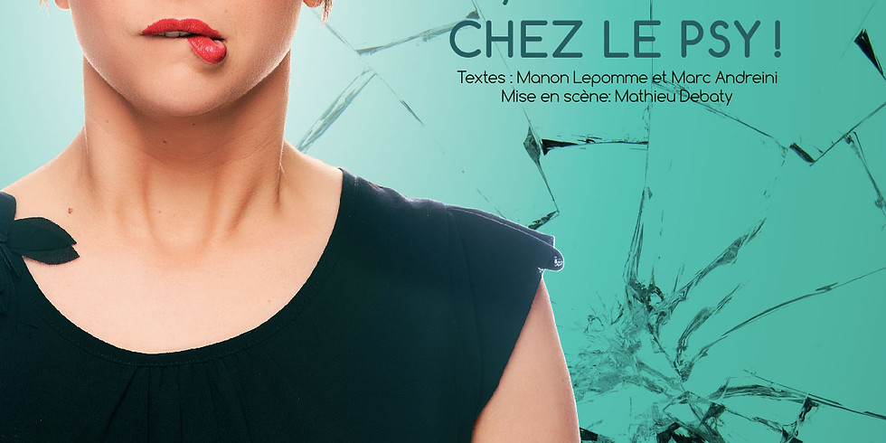 Manon Lepomme - je n'irai pas chez le psy @theatredaudet