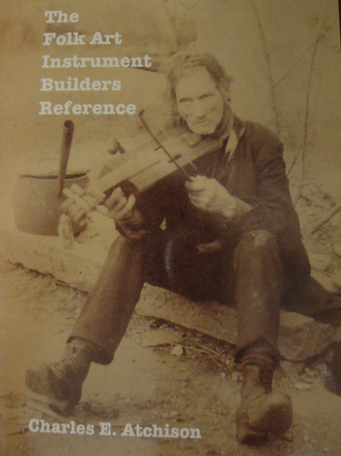 Signed Copy The Folk Art Instrument Builders Reference