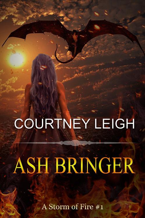 Ash Bringer: A Storm Of Fire #1 (Paperback)