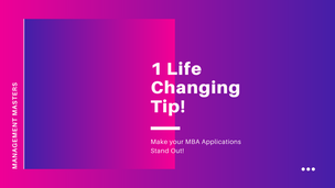 How to write your essays to make your MBA Applications Stand Out!