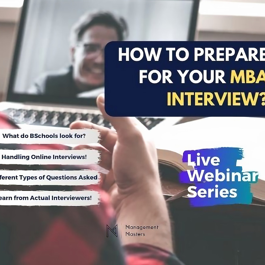How to prepare for Your MBA INTERVIEW?