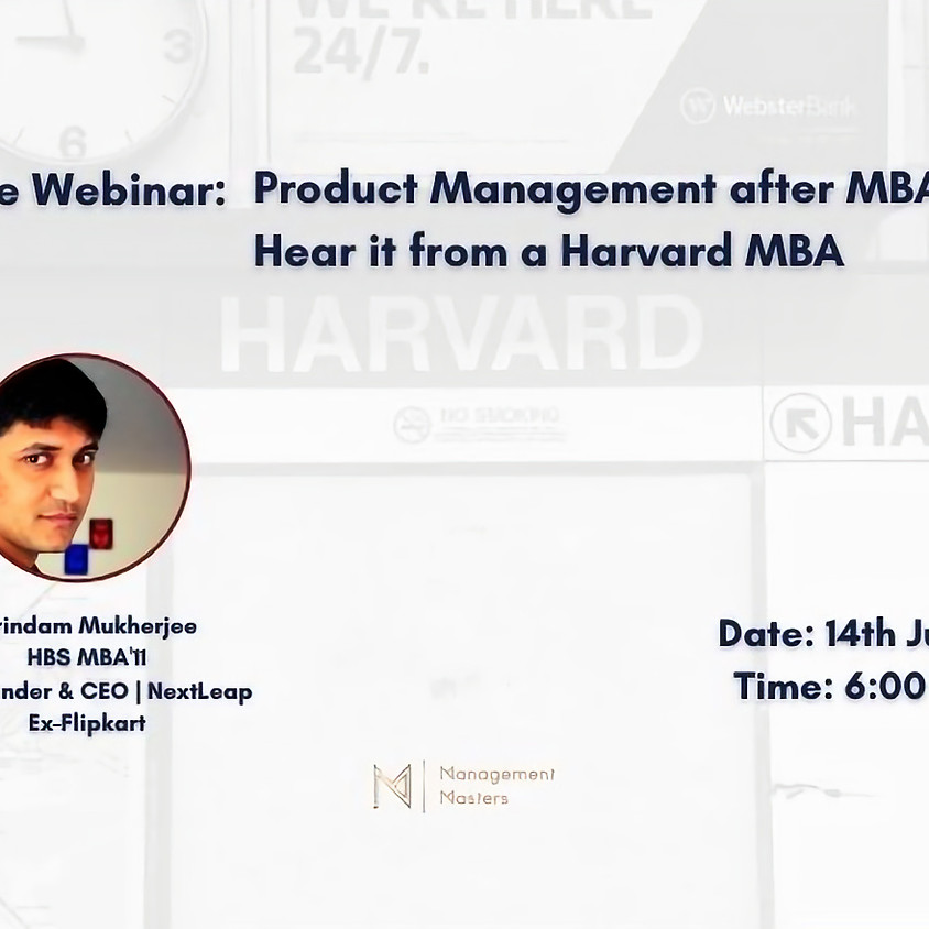 Product Management after MBA?  Hear it from a Harvard MBA!