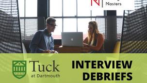 Tuck Interview Debriefs