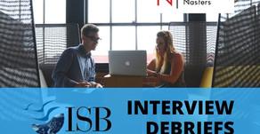 ISB Interview Debriefs