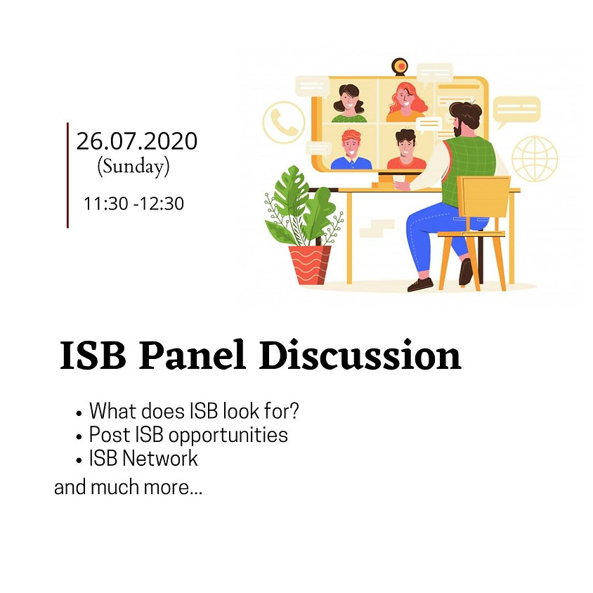 Panel Discussion: What is ISB looking for?