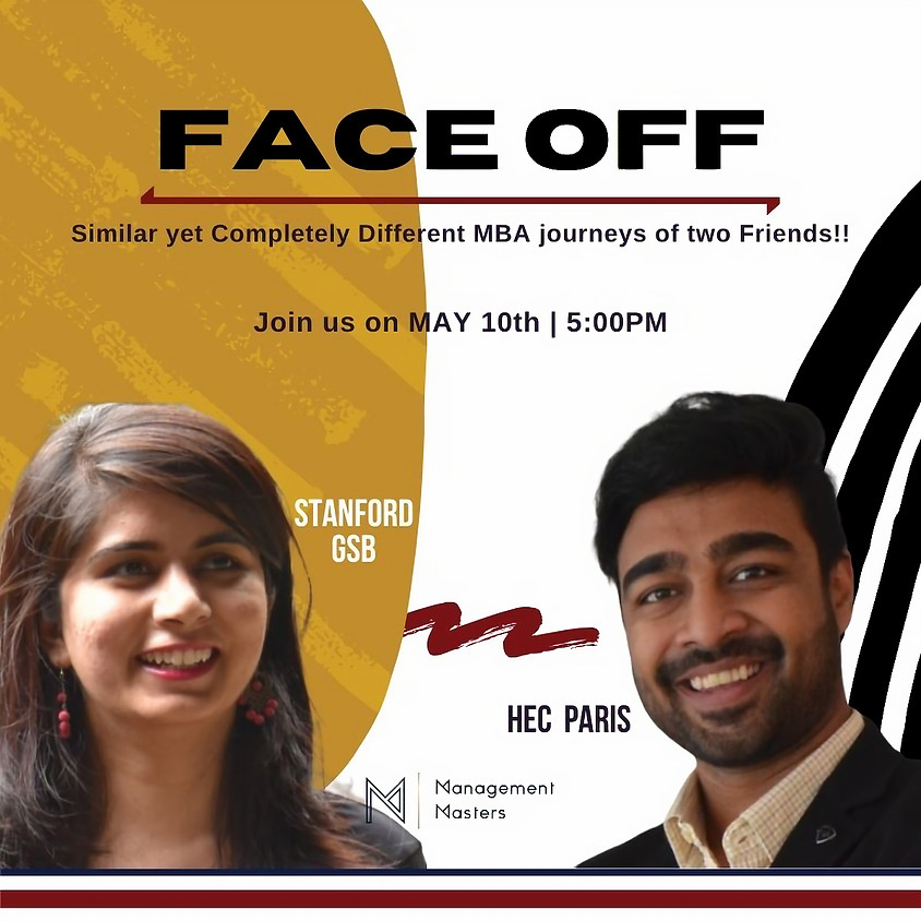FACE-OFF: Similar yet Completely Different MBA Journeys of 2 Friends