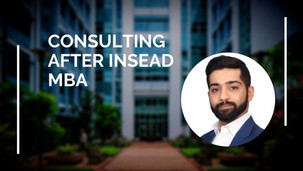 Landing a Consulting Job with INSEAD MBA