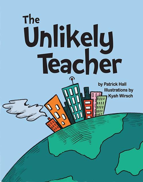The Unlikely Teacher