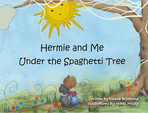 Hermie and Me Under the Spaghetti Tree