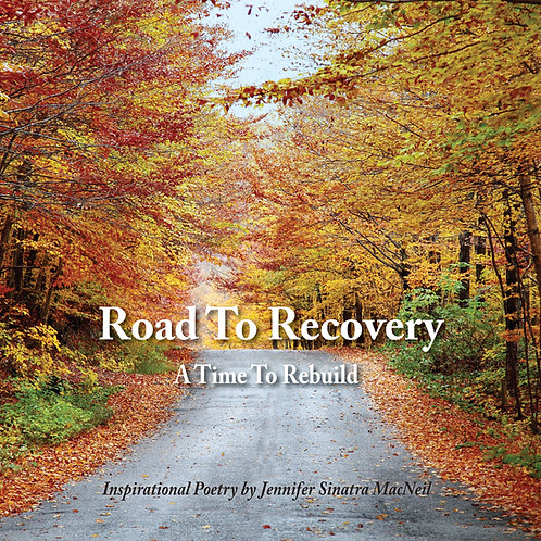 Road To Recovery - A time to rebuild