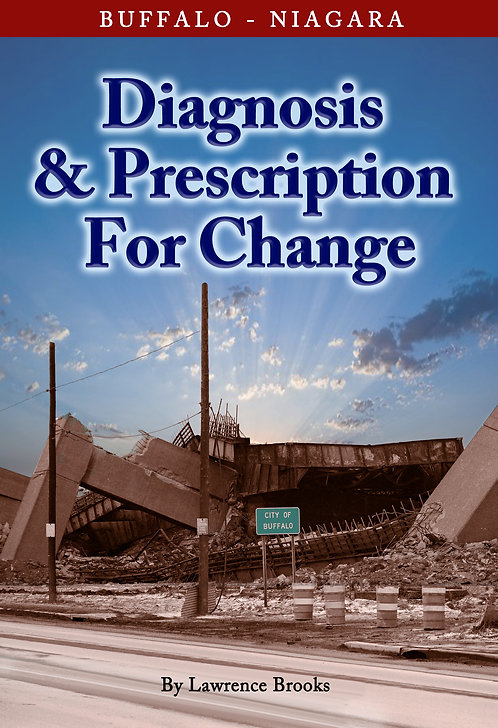 Buffalo Niagara: Diagnosis & PrescriptionforChange