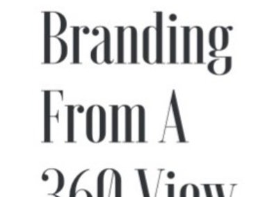 Branding From A 360 View