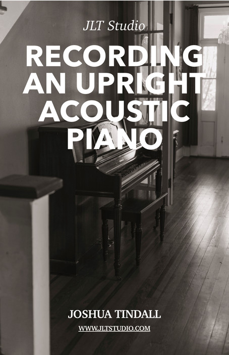 (Pre-Release) Recording an upright acoustic piano