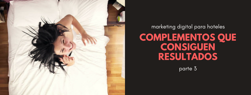 marketing digital hotelero parte 3