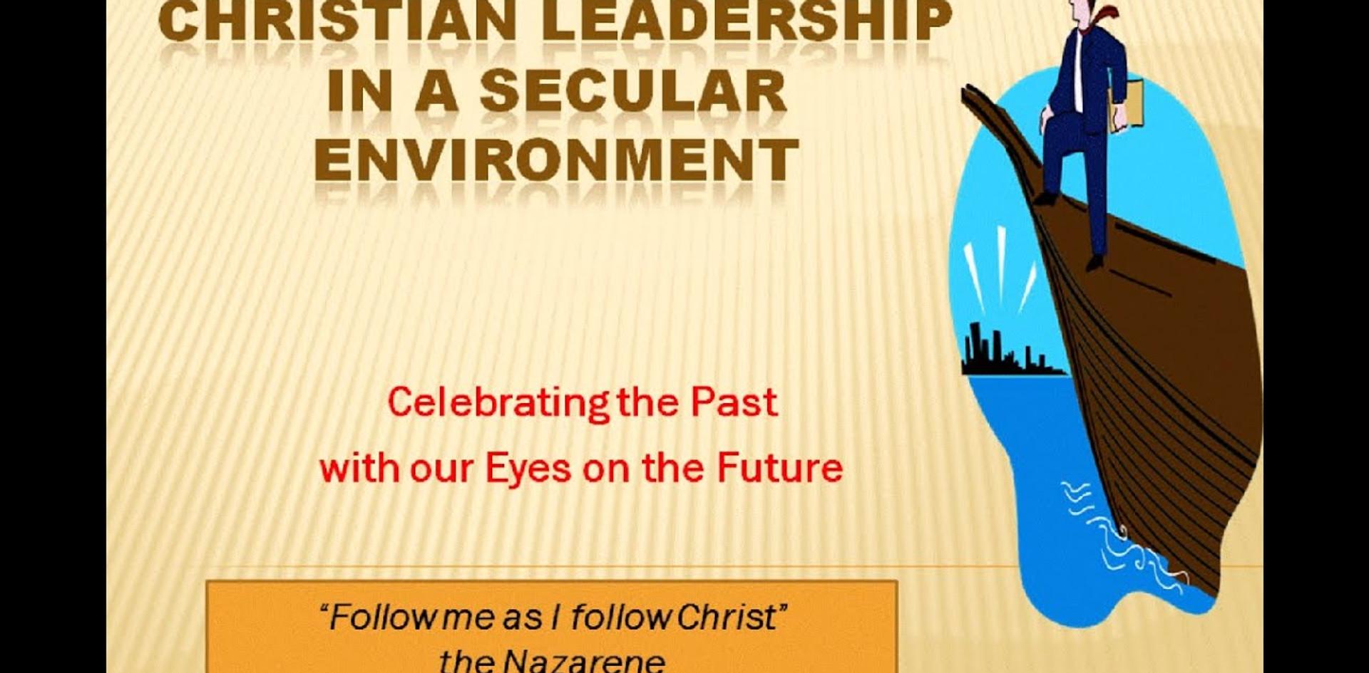 Leadership In A Secular World