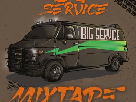 Big Service Mixtape