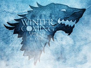 Winter is Coming MixTape Vol.2