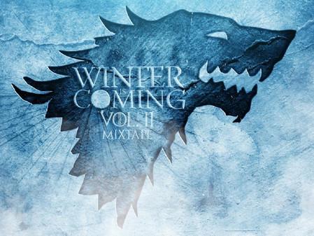 Winter is Coming MixTape Vol.2