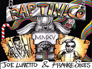 Joe Lunetto & Frankie Shoes - Raptinico