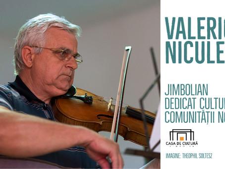 Valerică Niculescu - o viață în slujba culturii jimboliene