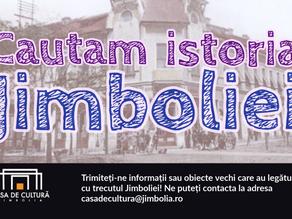 Căutăm istoria Jimboliei