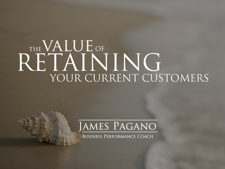 The Value of Retaining Your Current Customers