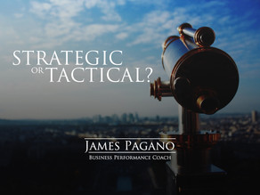 Strategic or Tactical?