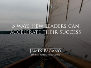 3 Ways New Leaders Can Accelerate Their Success