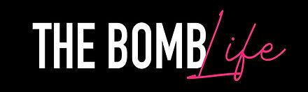 the bomb life (1).jpg