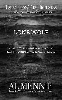 LONE WOLF - Short Story Adventure Series by Al Mennie