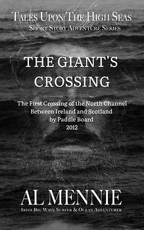 The Giant's Crossing -Short Story Adventure Series by Al Mennie