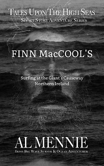 Finn MacCool's - Surfing at The Giant's Causeway - Short Story Adventure Series