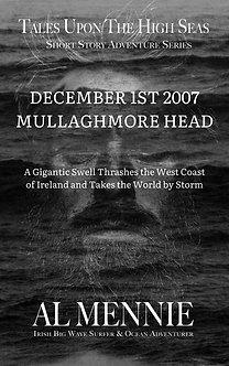 December 1st 2007 Mullaghmore Head - Short Story Adventure Series by Al Mennie