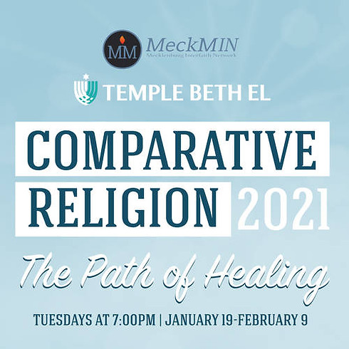 2021 Comparative Religion: The Path of Healing (Healing of the Body)